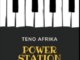 Teno Afrika – Power Station