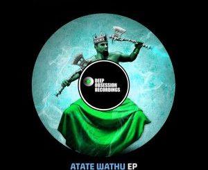 8nine Muzique – Atate Wathu (Zip File)