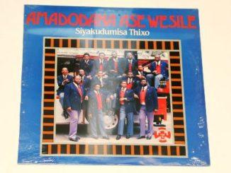 Amadodana Ase Wesile – Siyakudumisa Thixo
