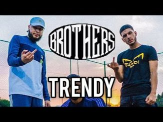 BROTHERS - Trendy Video