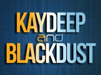 BlackDust – For KayDeep Mp3 Download BlackDust drops a new song captioned For KayDeep, specially dedicated to his friend KayDeep