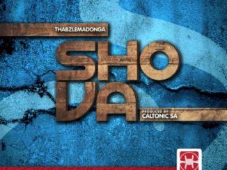 Caltonic SA – Shova Ft Thabz Le Madonga