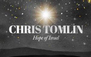 Chris Tomlin – Hope Of Israel