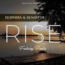DJ Sphera – Rise (feat. DJ Nastor & Pontso)