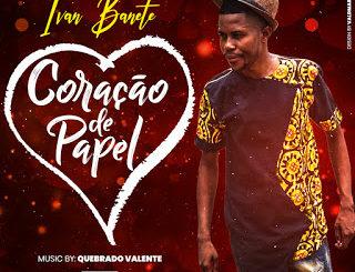 Ivan Banete – Coração de Papel