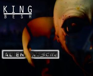 KingBesh – Alien Rescue