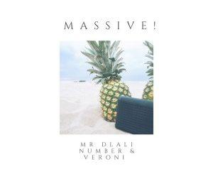 Mr Dlali Number & Veroni – Massive!