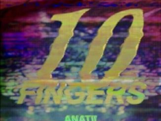 AKA – 10 Fingers ft. Anatii
