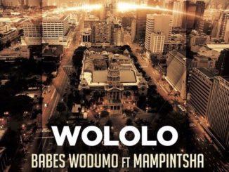Babes Wodumo – Wololo ft. Mampintsha
