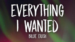 Billie Eilish – everything i wanted Lyrics