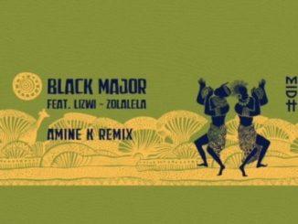 Black Major ft Lizwi – Zolalela