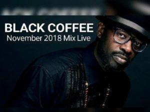 Black coffee Mixtape 2018 2019 2020