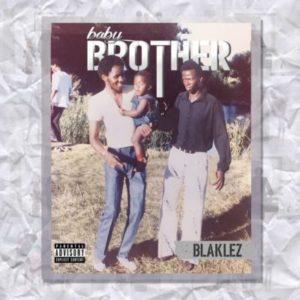 Blaklez Baby Brother Album
