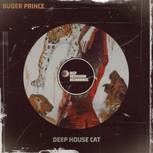 Buder Prince – Deep House Cat