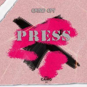 Cairo Cpt – Press (Main Mix)
