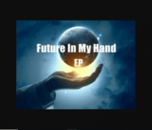 CeeyChris – Future In My Hand EP