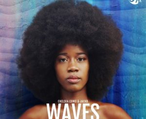 Chelsea Como & Jacko – Waves