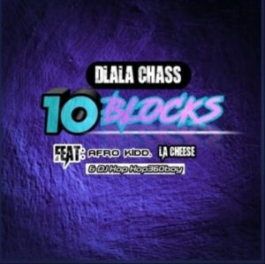 Dlala Chass – 10 Blocks