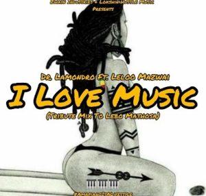 Dr. Lamondro – I Love Music