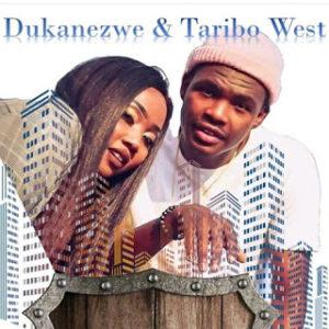 Dukanezwe & Taribo West – Mamela