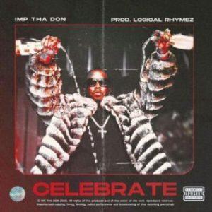 Imp Tha Don – Celebrate