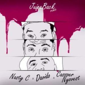 Nasty C Ft. Davido & Cassper Nyovest – Juice Back (Remix)