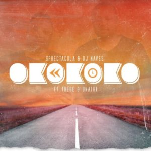 Sphectacula & DJ Naves – Okokoko