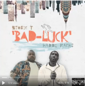 Stogie T ft Haddy Racks – Bad Luck