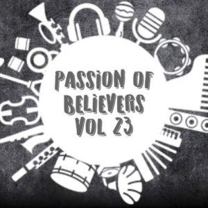 Team Percussion – Passion Of Believers Vol 23