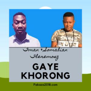Tman & Somalian Tleremosz – Gaye Khorong
