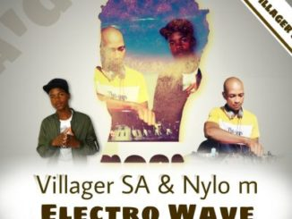 Villager SA & Nylo M – Electro Wave (Afro Drum)