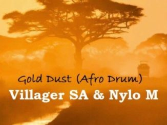Villager SA & Nylo M – Gold Dust