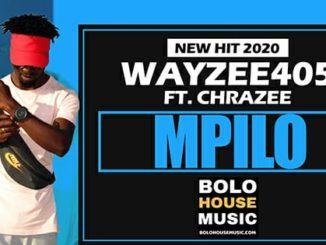 Wayzee405 – Mpilo ft Chrazee