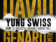 Yung Swiss – David Genaro (Remix) ft. Dj Speedsta, Reason, Ginger Trill