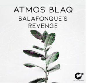 Atmos Blaq – Balafonque's Revenge