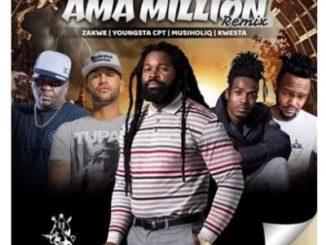 Big Zulu – Ama Million (Remix) Ft. Zakwe, YoungSta CPT, MusiholiQ & Kwesta