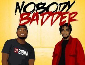 DJ Bibini ft. Magnom – Nobody Badder