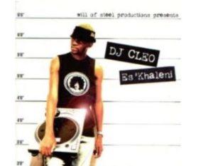 DJ Cleo – Es'khaleni ALBUM
