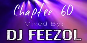 DJ FeezoL – Chapter 60