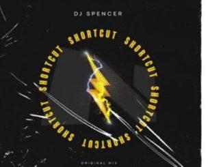 DJ Spencer – Shortcut