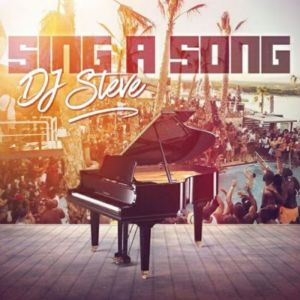 Album: DJ Steve – Sing A Song