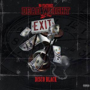 Disco Black – No Features (Dead Weight) Vol. 1