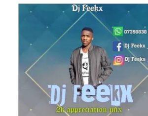 Dj Feekx – 2k likes Appreciation Mix