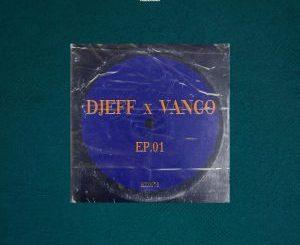 Djeff & Vanco feat. Mavhungu – Tshelede