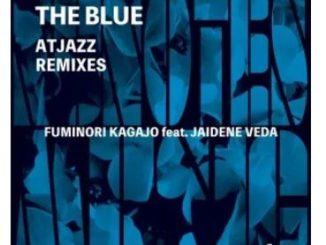 Fuminori Kagajo, Jaidene Veda, Atjazz – The Blue (Atjazz Vocal Dub)