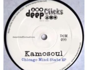 Kamosoul – Chicago Mind State