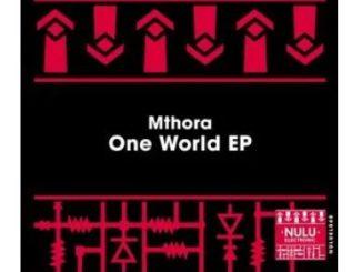 Mthora – One World