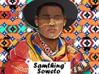 Samthing Soweto – Omama Bomthandazo Ft. Makhafula Vilakazi