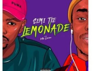 Semi Tee – Lemonade Ft. Ma Lemon