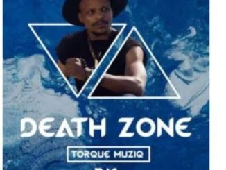 TorQue MuziQ – Death Zone